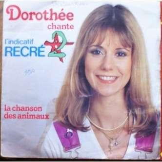 DOROTHEE RECRE A2 ( INDICATIF DE L'EMISSION RECRE A2 ) - LA CHANSON DES ANIMAUX