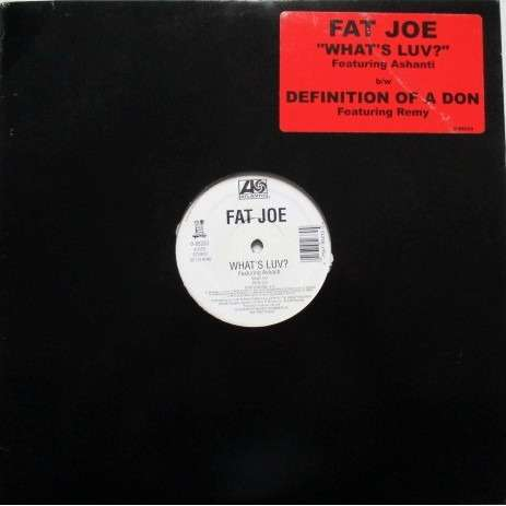 Fat Joe What's Luv? / Definition Of A Don