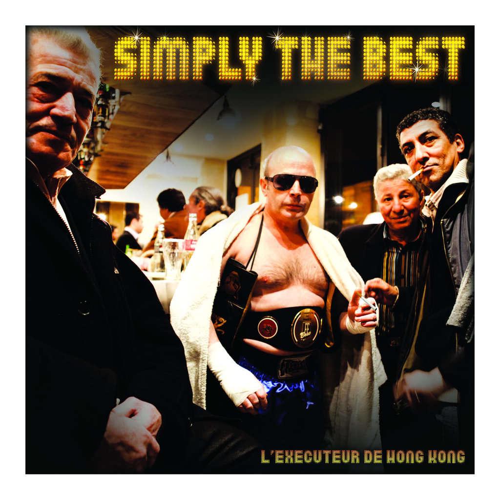 L'Exécuteur De Hong Kong Simply The Best