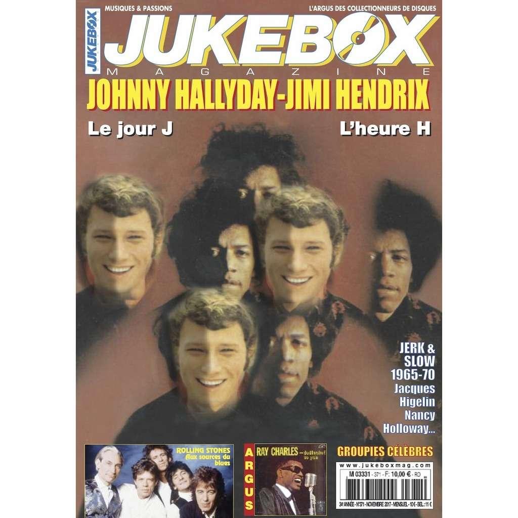 N°371 (NOVEMBRE 2017) JOHNNY HALLYDAY / JIMI HENDRIX MAGAZINE - JUKEBOXMAG.COM