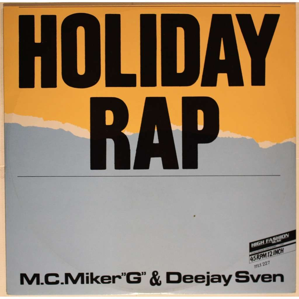 M.C. Miker 'G' & Deejay Sven Holiday rap