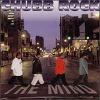 Chubb Rock The Mind