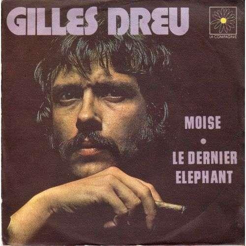 GILLES DREU MOISE & LE DERNIER ELEPHANT