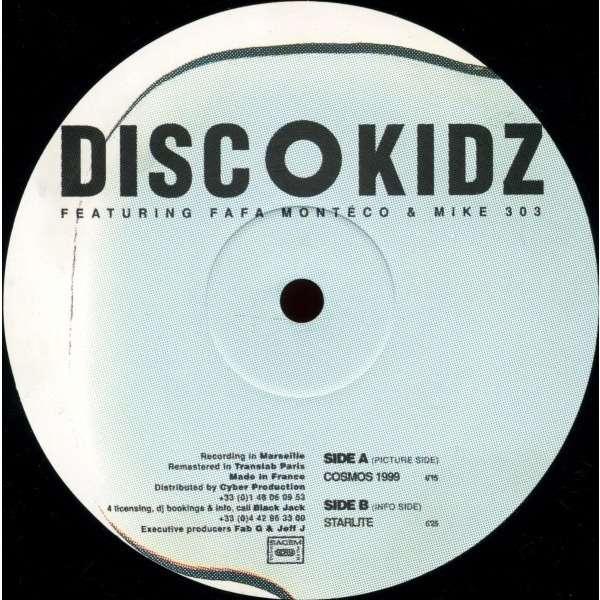 Discokidz Featuring Fafa Monteco & Mike 303  Cosmos 1999 / Starlite