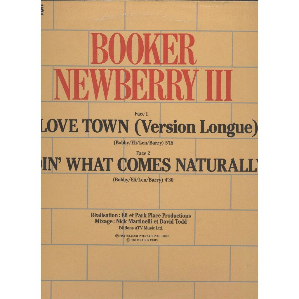 Booker Newberry III ‎ Love Town / Doin' What Comes Naturally