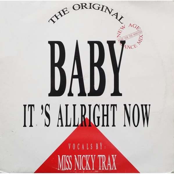 Miss Nicky Trax Baby It's Allright Now