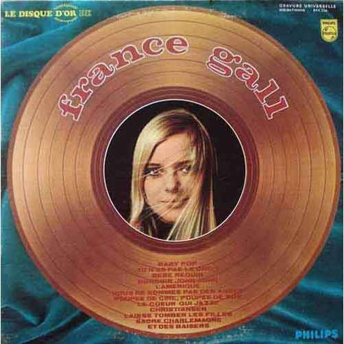 France Gall le disque d'or France Gall ( pressage canadien)