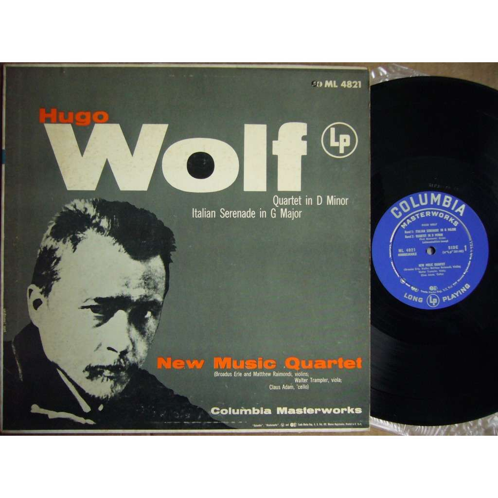 NEW MUSIC QUARTET Hugo Wolf String Quartet, Italian Serenade COLUMBIA MASTERWORKS ML 4821 NM