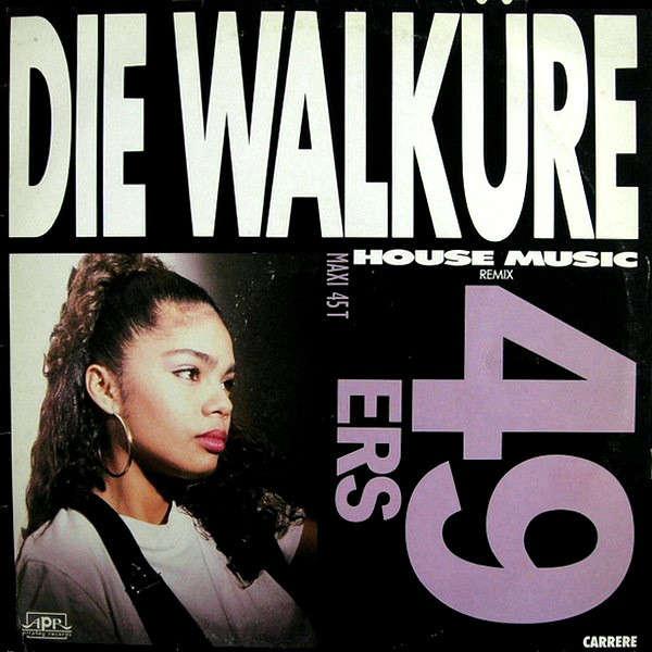49 ers Die Walkure
