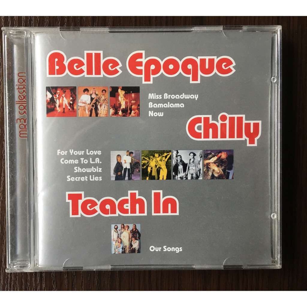 Belle Epoque, Chilly, Teach In MP3 Collection 8 Albums (RMG rec)