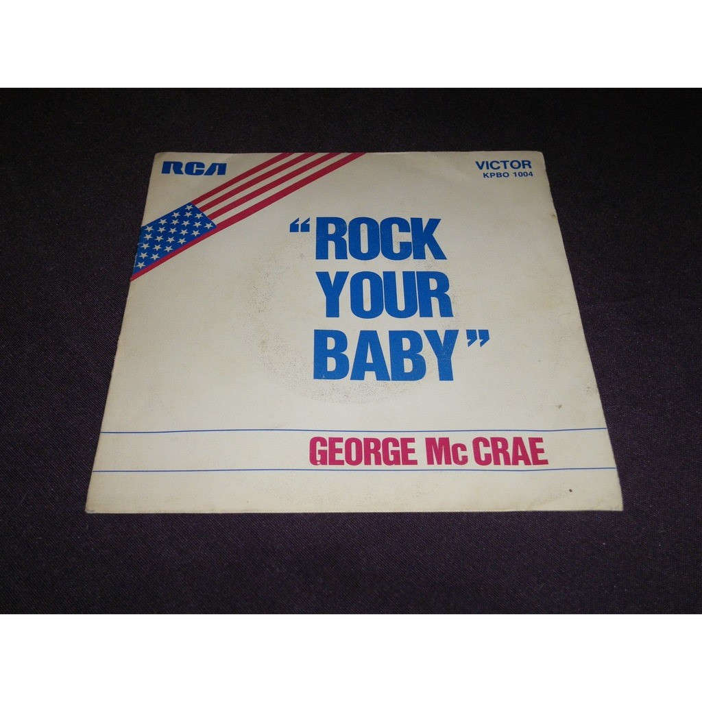 george mccrae Rock Your Baby /Rock Your Baby (Part 2)