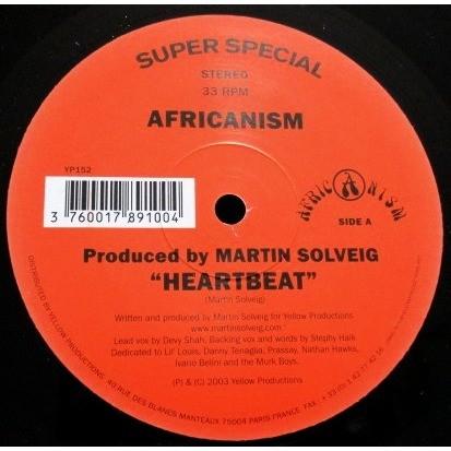 Africanism  Heartbeat / A Few Words / Heartbeat (Dub) - Producer, Written-By – Martin Solveig