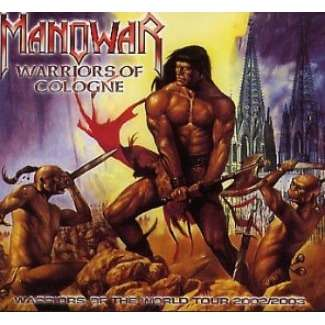 Manowar Warriors of Cologne