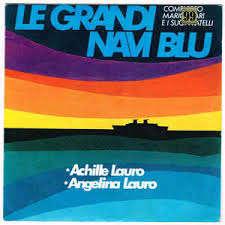 Achille & angelina Lauro le grandi navi blu