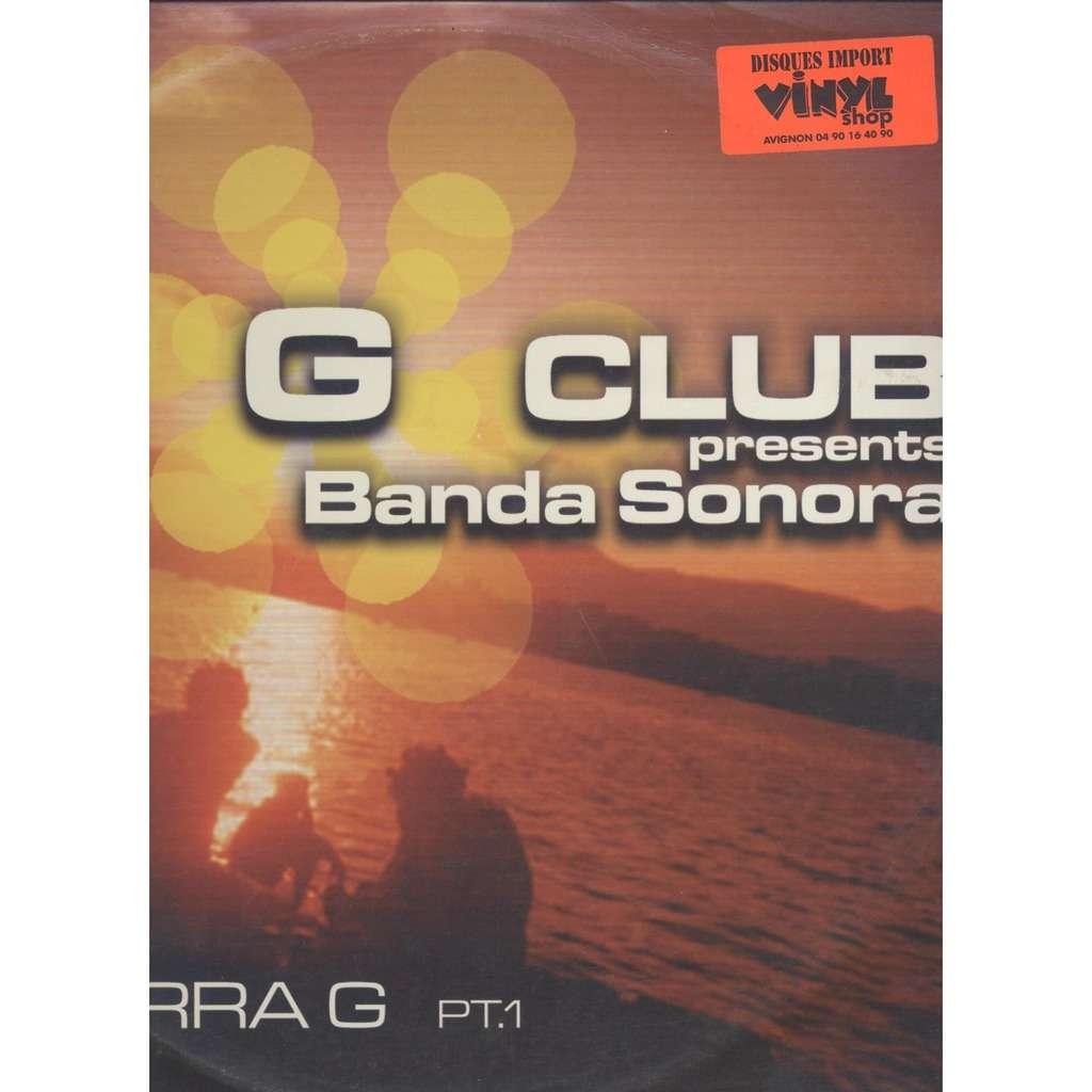 G Club* Presents Banda Sonora  Guitarra G (Pt. 1)