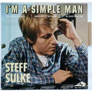 i'm a simple man STEFF SULKE