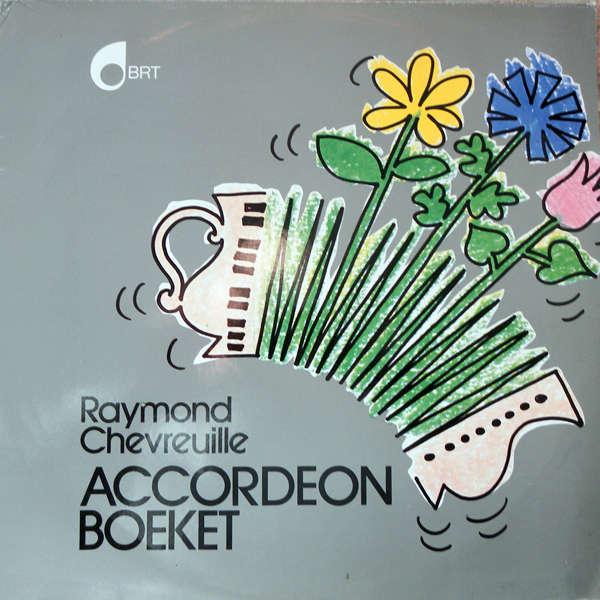 Raymond Chevreuille Accordéon Boeket