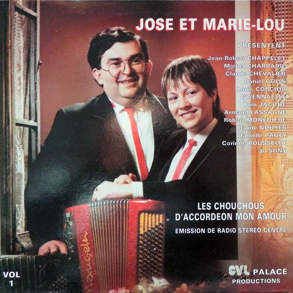 José & marie-lou Les chouschous d'accordéon mon amour