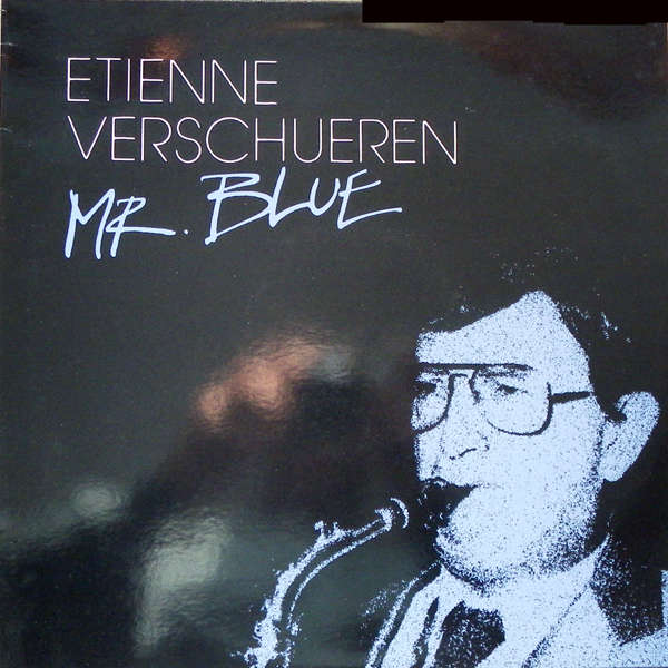 Etienne Verschuren Mr. Blue