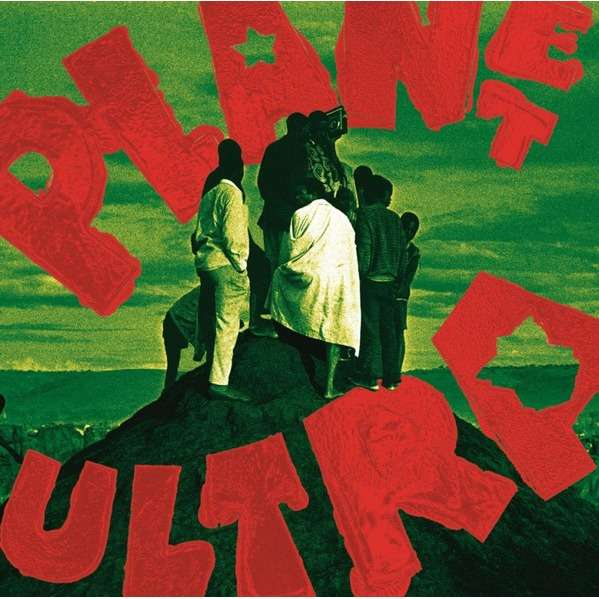 Urban Dance Squad Planet Ultra (lp) Ltd Edit 500 Copies & Clear Vinyl -U.K