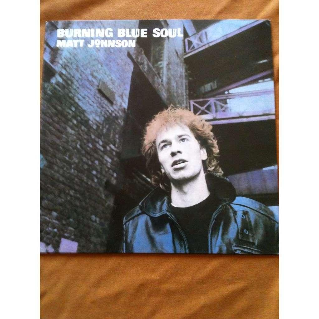 MATT JOHNSON Burning Blue Soul