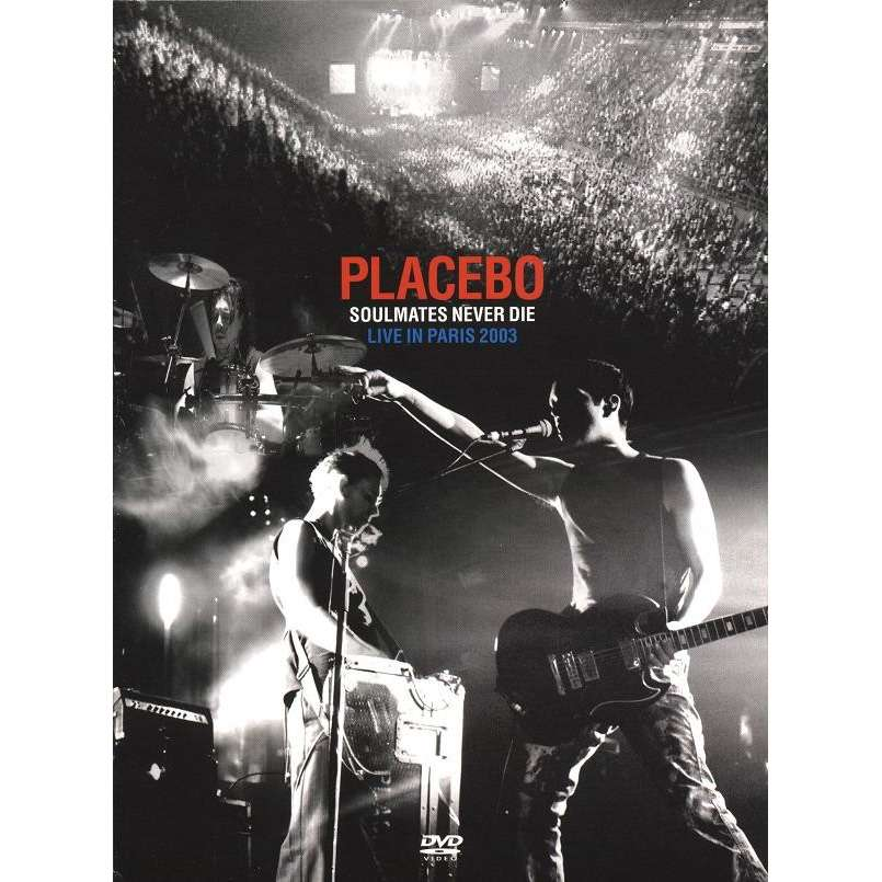 placebo soulmates never die live in paris 2003