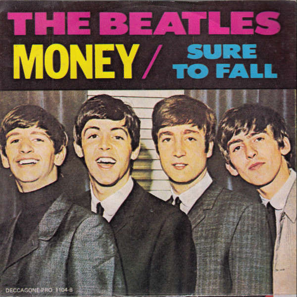 the beatles Sure To Fall / Money