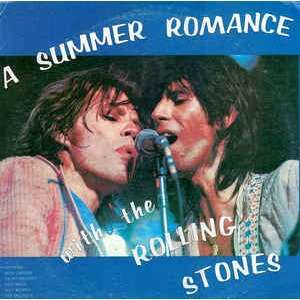 A Summer Romance With The Rolling Stones The Rolling Stones