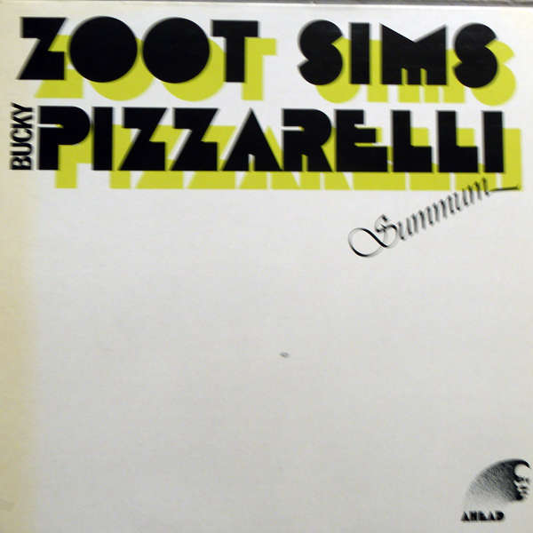 Zoot Sims & Bucky Pizarelli Summun