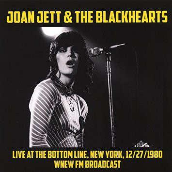 Joan Jett & The Blackhearts Live At The Bottom Line, New York, 12/27/80. WNEW FM Broadcast (lp)