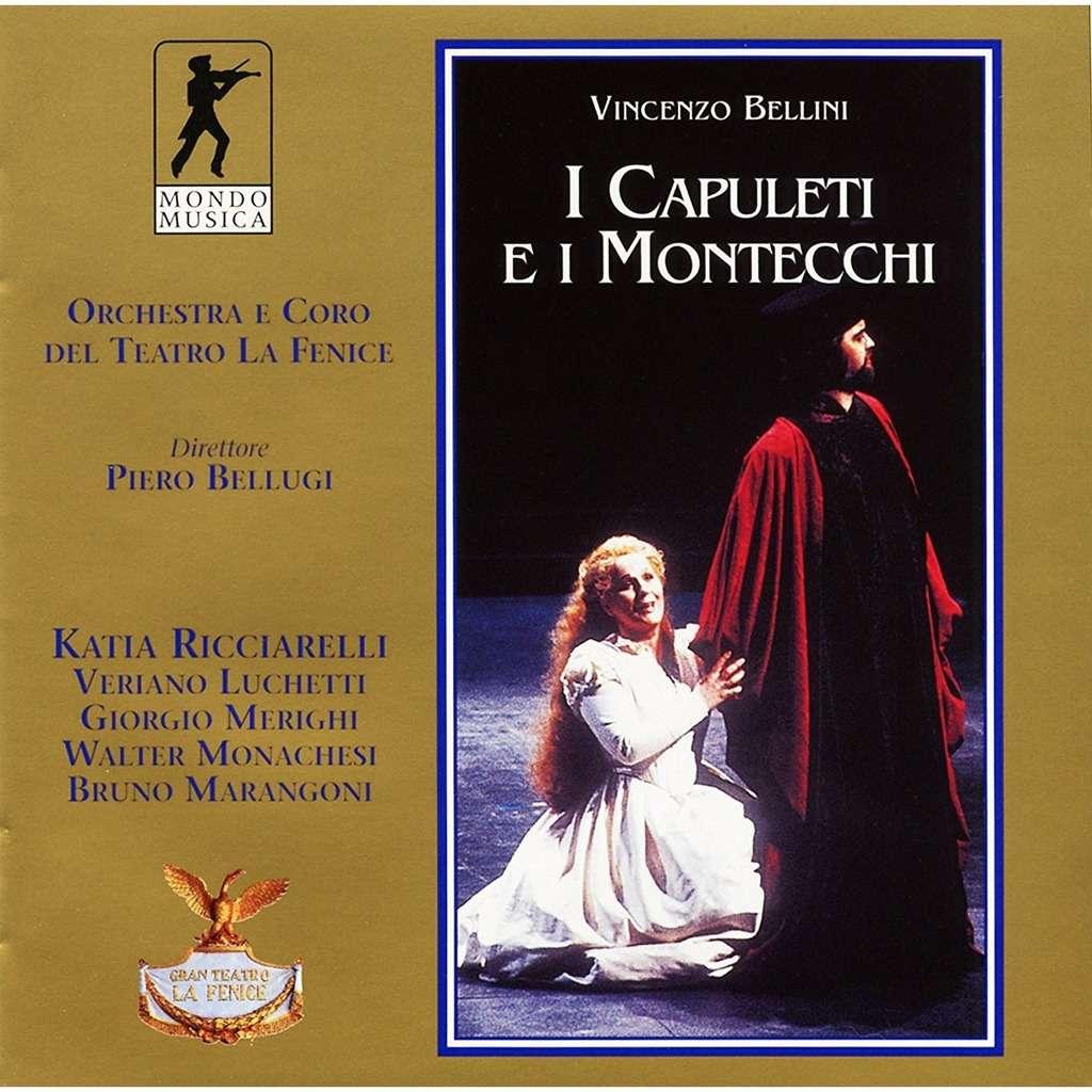 Bellini, Vincenzo I Capuleti e i Montecchi / Katia Ricciarelli, Veriano Luchetti, Or Del Teatro La Feni, Piero Bellugi