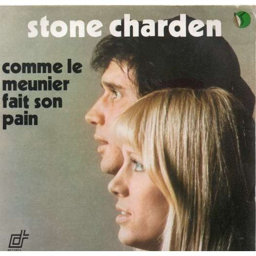 STONE ET CHARDEN COMME LE MEUNIER FAIT SON PAIN