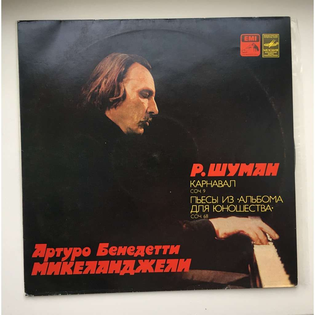 Arturo Michelangeli, Piano: Schumann Carnaval, Op.9; Pieces from Youth Album, Op.68
