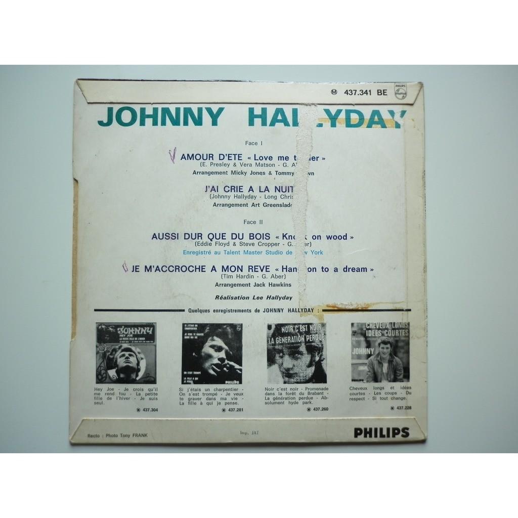 Johnny Hallyday Amour D'été / Aussi Dur Que Du Bois