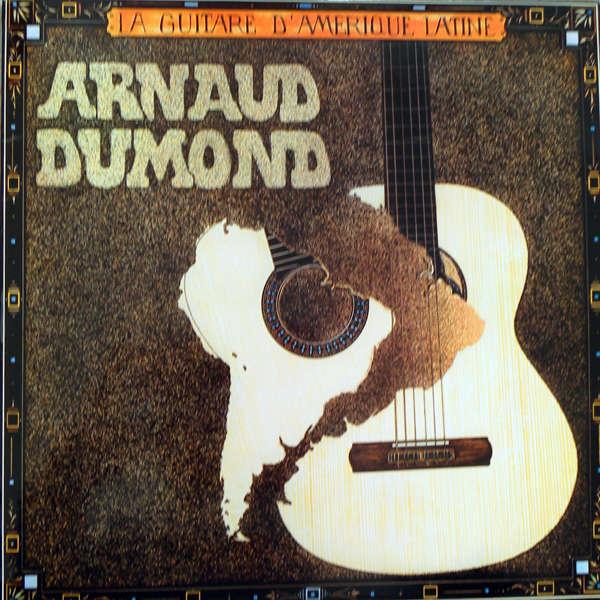 arnaud dumond La guitare d'Amérique latine