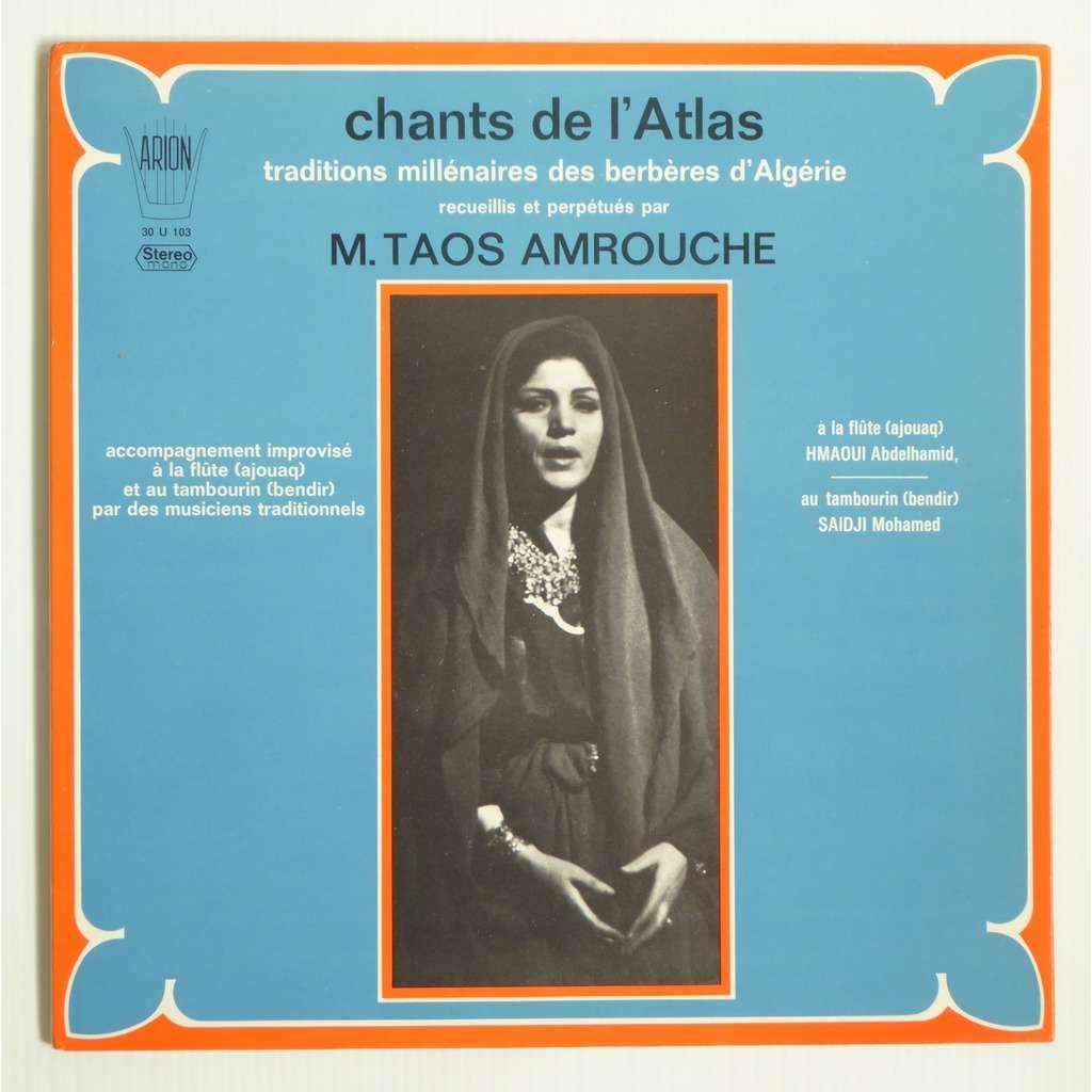 taos amrouche Chants De L'Atlas (Traditions Millénaires Des Berbères D'Algérie)