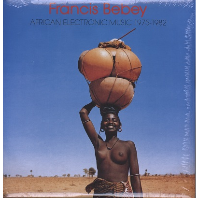 Francis Bebey African Electronic Music 1975-1982