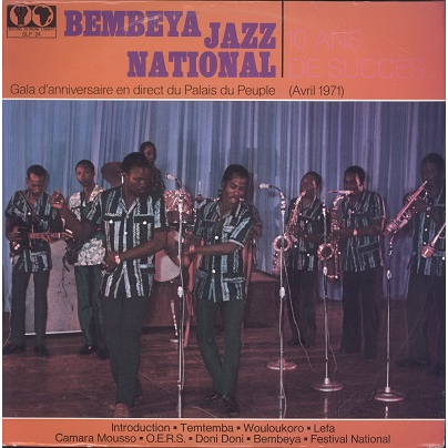 Bembeya Jazz National 10 Ans De Succès