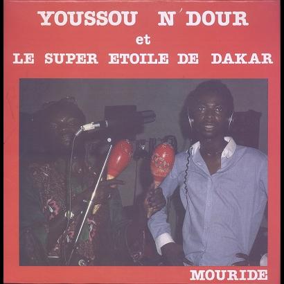 Youssou N'Dour Et Le Super Etoile de Dakar Mouride