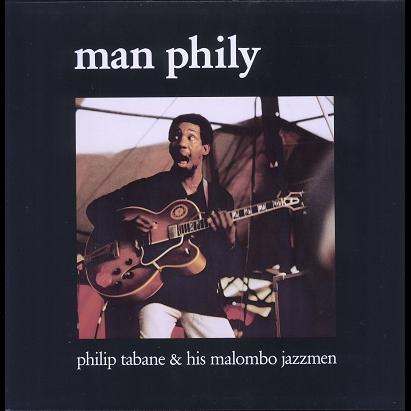 philip tabane & his malombo jazzmen man phily