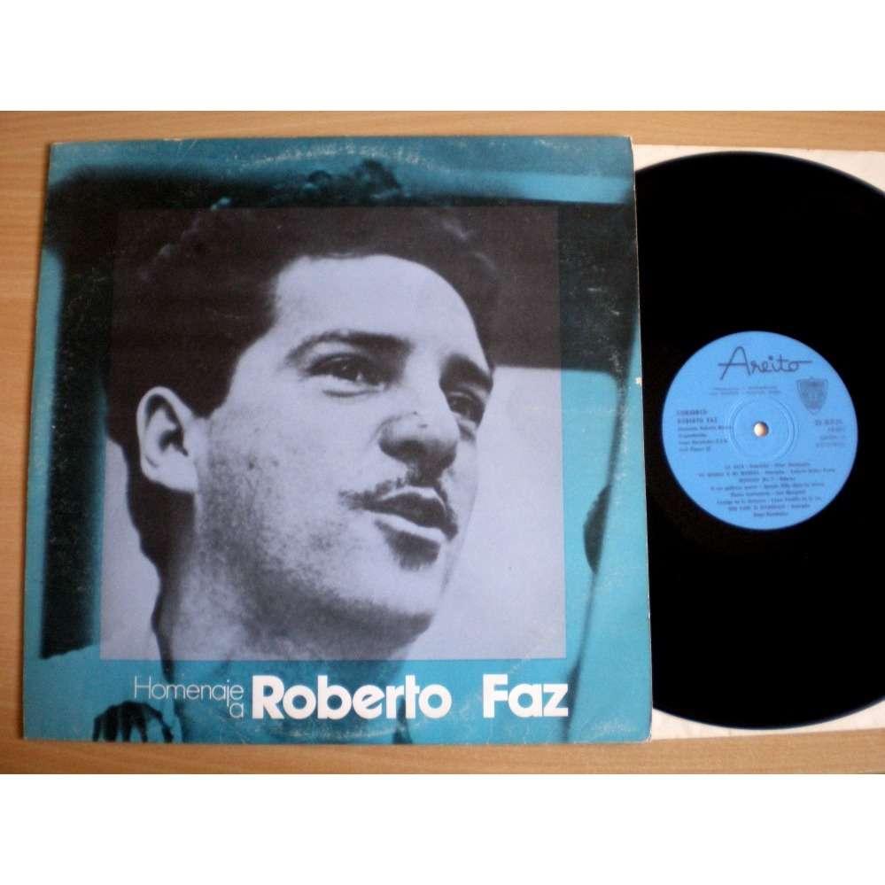 Conjunto Roberto Faz Homenaje A Roberto Faz