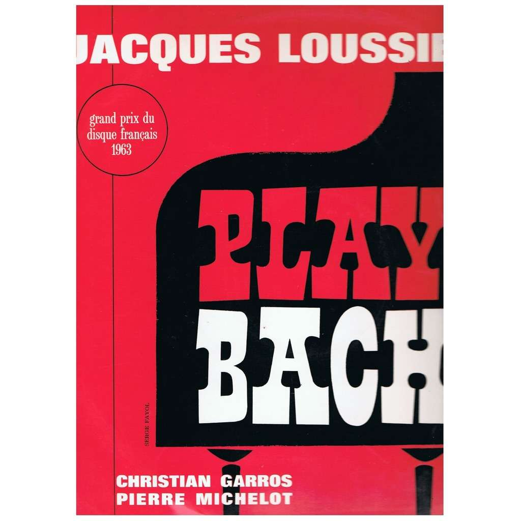 JACQUES LOUSSIER PLAY BACH 1