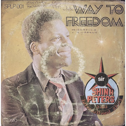 Sir Shina Peters And His International Stars Way To Freedom