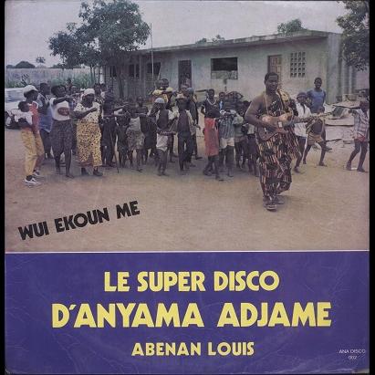 Abenan Louis Le Super Disco D'Anyama Adjamé