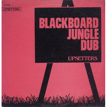 the upsetters blackboard jungle dub
