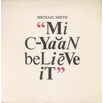 Michael Smith My Cyaan Believe It