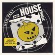 101, lords of acid, moments of ecstasy, phantasia acid house music - new beat