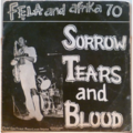 FELA & AFRIKA 70 - Sorrow, tears & blood - LP