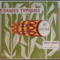 CHIQUITA SERRANO & ENSEMBLE CUBAIN - Danses typiques de Cuba - 10 inch