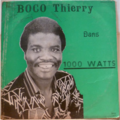 BOCO , THIERRY & LES VOLCANS - 1000 Watts - LP